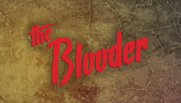 The Blooder