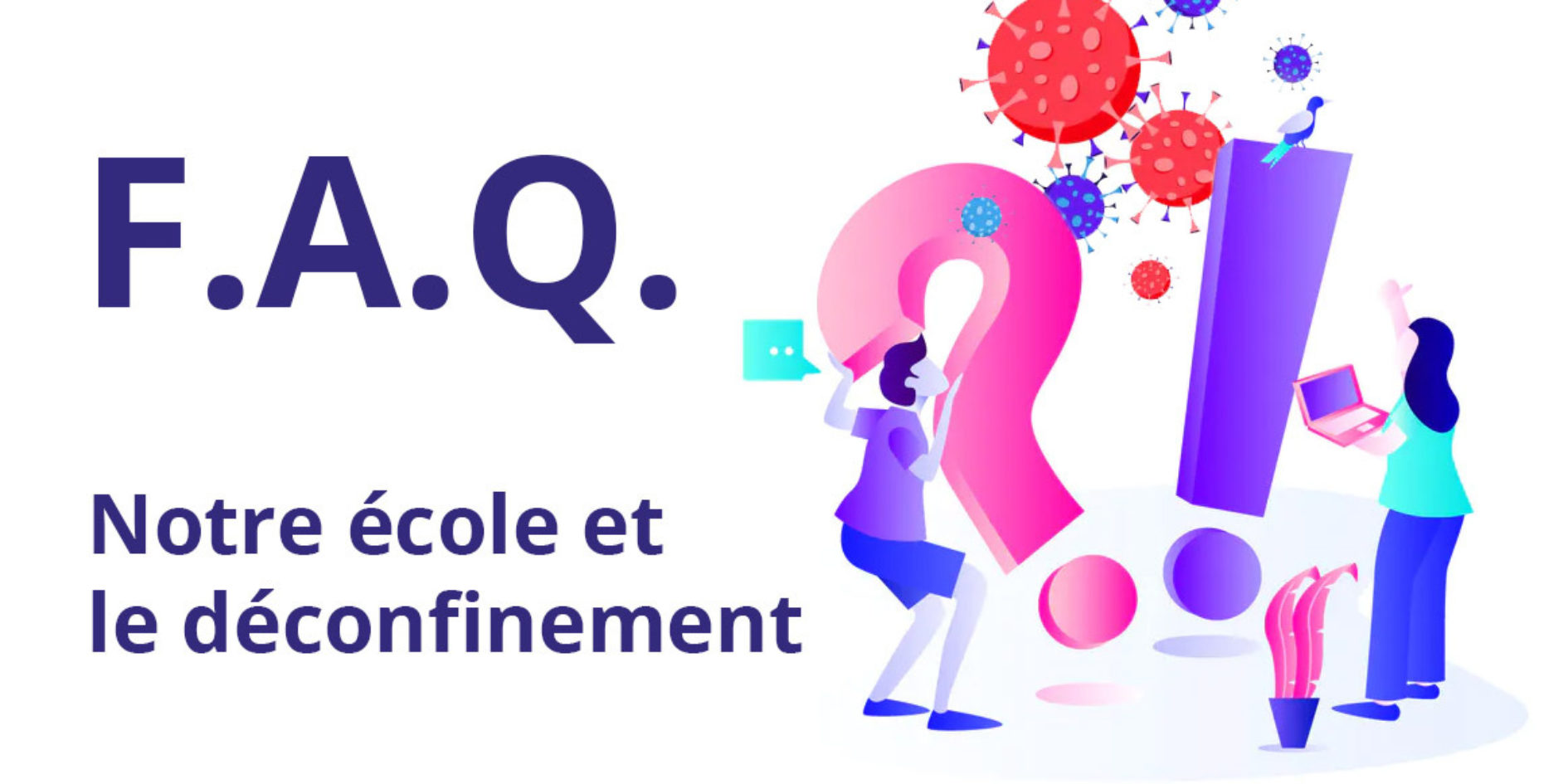 Faq Deconfinement 11 Mai